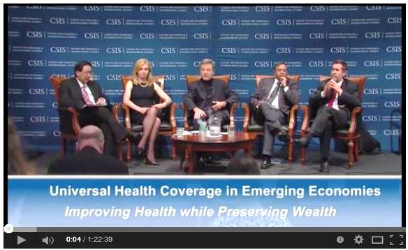 Universal Health Coverage in Emerging Economies: Panel 1: Building a Coverage System (Center for Strategic & International Studies)